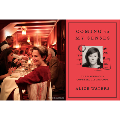 Image alice waters coming to my senses