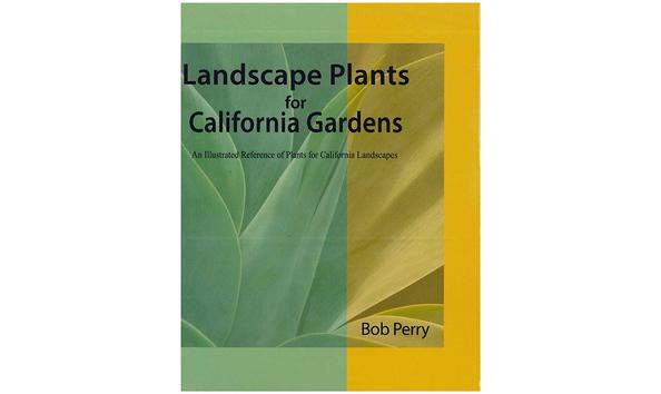 New Item! - Autographed Copy of Landscape Plants for California ...