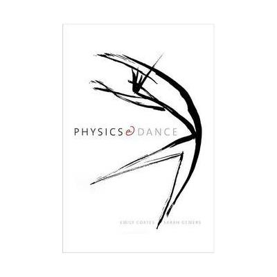 Physics and Dance, by Emily Coates and Sarah Demers